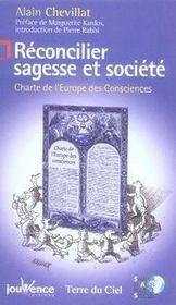 Réconcilier sagesse et société ; charte de l'europe des consciences - Intérieur - Format classique