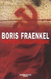 Profession : Revolutionnaire - Intérieur - Format classique