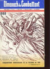 Almanach Du Combattant 1914-1918 - T.O.E - 1939-1945 - Indochine Algerie - Couverture - Format classique