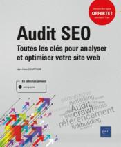 Audit SEO , toutes les clés pour analyser et optimiser votre site web - Couverture - Format classique