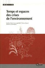 Temps et espaces des crises de l'environnement - Intérieur - Format classique