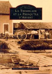 La Tremblade et la presqu'île d'Arvert - Couverture - Format classique