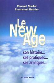 Le new age - son histoire, ses pratiques, ses arnaques - Intérieur - Format classique