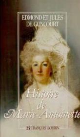 Histoire De Marie-Antoinette - Couverture - Format classique