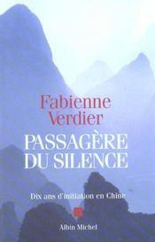 Passagere du silence - dix ans d'initiation en chine - Intérieur - Format classique