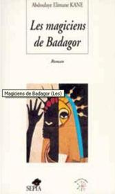 Les magiciens de Badagor - Couverture - Format classique