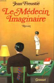 Le Medecin Imaginaire. - Couverture - Format classique