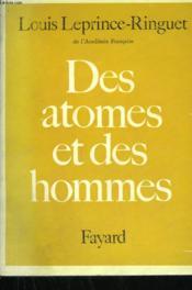 Des Atomes Et Des Hommes. - Couverture - Format classique
