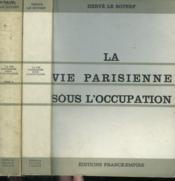 La Vie Parisienne Sous L'Occupation. 1940 - 1944. ( Paris Bei Nacht ). En 2 Tomes. - Couverture - Format classique