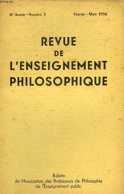 REVUE DE L'ENSEIGNEMENT PHILOSOPHIQUE, 6e ANNEE, N° 3, FEV.-MARS 1956 - Couverture - Format classique