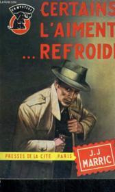 Certains L'Aiment Refroidi - Couverture - Format classique