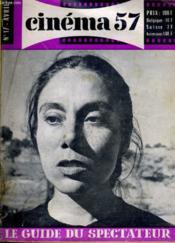 CINEMA 57 N° 17 - Les métiers du cinéma: l'équipe e prise de vue, le cinéma n'est pas un art plastique direct - Couverture - Format classique