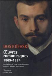 Oeuvres romanesques 1869-1874 - Couverture - Format classique