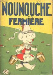 Nounouche - N°4 : Nounouche Fermiere. - Couverture - Format classique