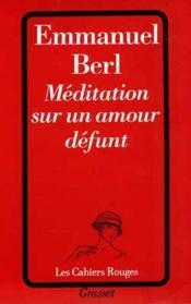 Meditation sur un amour defunt - Couverture - Format classique