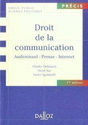 Droit De La Communication: Audiovisuel - Presse - Internet - 1ere Ed. - Intérieur - Format classique