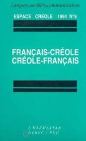 Espace Creole 1994 N°8/Fran-Creole Creolr-Fran - Couverture - Format classique