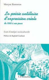 La poésie antillaise d'expression créole de 1960 à nos jours - Intérieur - Format classique