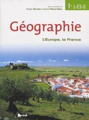 Géographie ; 1ère L, ES, S - Couverture - Format classique