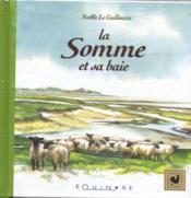 La Somme et sa baie - Couverture - Format classique