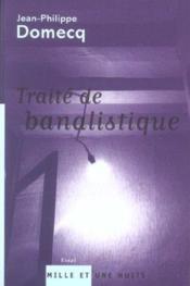 Traite de banalistique - Couverture - Format classique