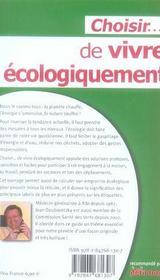 Choisir de vivre écologiquement - 4ème de couverture - Format classique