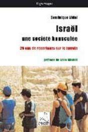 Israël, une société bousculée ; 25 ans de reportages sur le terrain - Couverture - Format classique