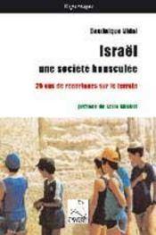 Israël, une société bousculée ; 25 ans de reportages sur le terrain - Intérieur - Format classique