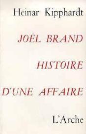 Joel brand, histoire d'une affaire - Couverture - Format classique