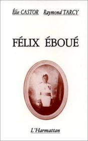 Félix Eboué - Couverture - Format classique