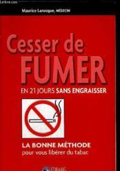 Cesser De Fumer En 21 Jours Sans Engraisser - Couverture - Format classique