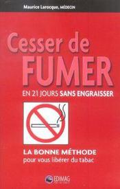Cesser De Fumer En 21 Jours Sans Engraisser - Intérieur - Format classique