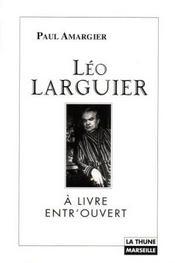 Leo larguier, a livre entr'ouvert - Intérieur - Format classique
