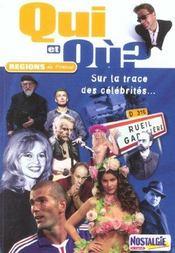 Qui Et Où ?. Régions De France. Sur La Trace Des Célébrités - Intérieur - Format classique