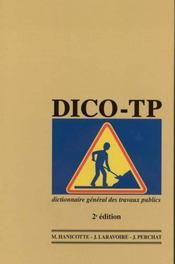 Dico-tp ; le dictionnaire general des travaux publics (2e edition) - Intérieur - Format classique