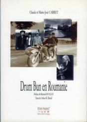 Drum bun en Roumanie - Couverture - Format classique