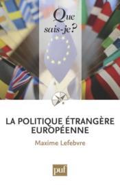 La politique étrangère européenne - Couverture - Format classique