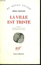 La Ville Est Triste. - Couverture - Format classique
