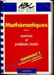 Mathematiques, Exercices Et Problemes Resolus Terminales S,T.2 - Couverture - Format classique
