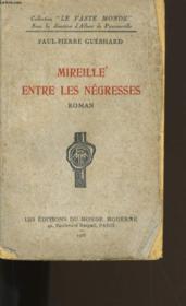 Mireille Entre Les Negresses. - Couverture - Format classique