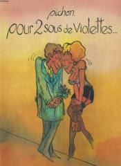 Pour 2 Sous De Violettes... - Couverture - Format classique