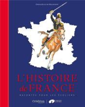 L'histoire de France racontée pour les écoliers - Couverture - Format classique