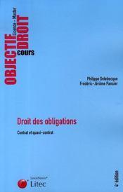 Droit des obligations. contrat et quasi-contrat - Intérieur - Format classique
