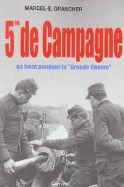 5e de campagne ; au front pendant la