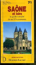 Saône-et-Loire ; le guide complet de ses 574 communes - Couverture - Format classique