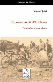 Le Manuscrit D'Hicham : Destinees Marocaines - Intérieur - Format classique