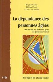 La dependance des personnes agees des services aux personnes agees aux gisements d'emploi - Intérieur - Format classique