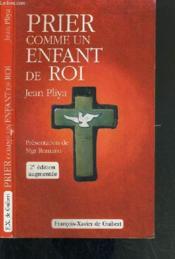 Prier comme un enfant de roi - nlle edition - Couverture - Format classique