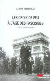 Les Croix-de-feu à l'âge des fascismes - Intérieur - Format classique