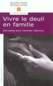 Vivre le deuil en famille des pistes pour traverser l'epreuve - Intérieur - Format classique
